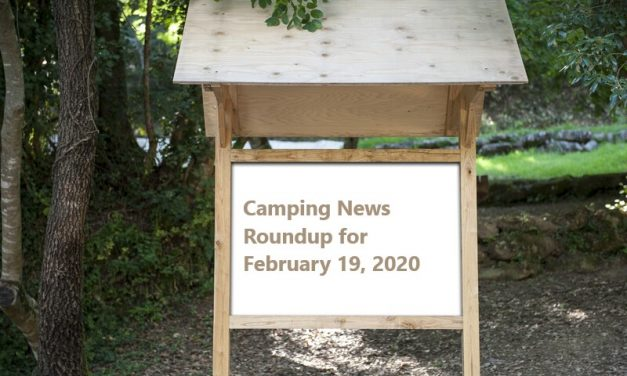 Camping News Roundup for February 19, 2020