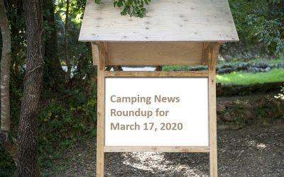 Camping News Roundup for March 17, 2020